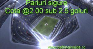 Pariuri sigure | Cota 2 | Sub 2.5 goluri www.bettinginside.ro