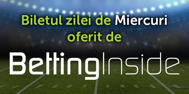 Biletul zilei la pariuri www.bettinginside.ro