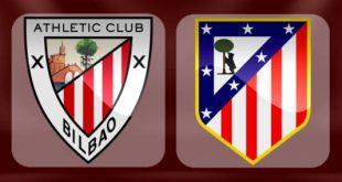 Athletic Bilbao - Atletico Madrid