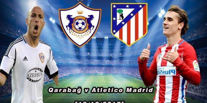 Qarabag - Atl. Madrid