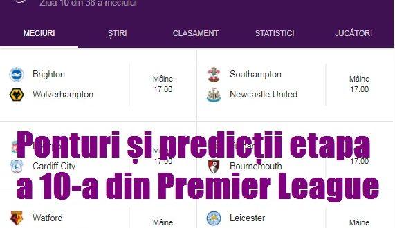 Ponturi și predicții etapa a 10-a din Premier League