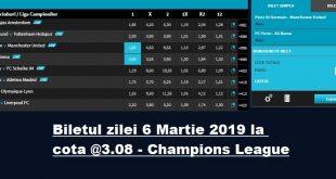 Biletul zilei 6 Martie 2019 la cota @3.08 - Champions League