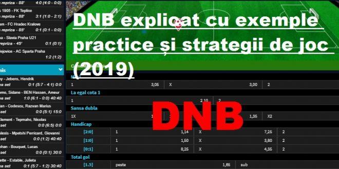 DNB explicat cu exemple practice și strategii de joc (2019)