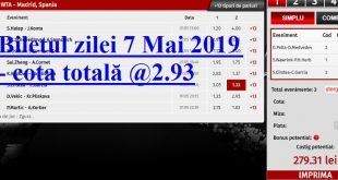 Biletul zilei 7 Mai 2019 - cota totală @2.93
