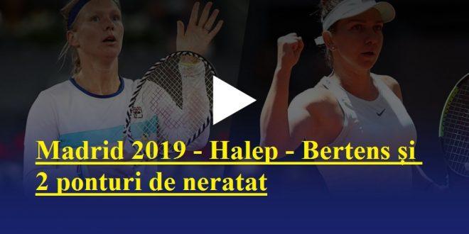 Finala turneului WTA de la Madrid 2019 - Halep - Bertens și 2 ponturi de neratat