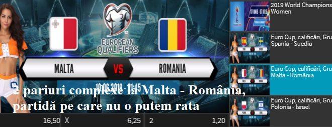 2 pariuri complexe la Malta - România, partidă pe care nu o putem rata