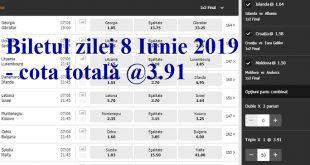 Biletul zilei 8 Iunie 2019 - cota totală @3.91