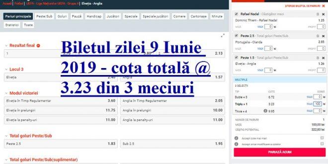 Biletul zilei 9 Iunie 2019 - cota totală @3.23 din 3 meciuri
