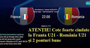 ATENȚIE! Cote foarte ciudate la Franta U21 - România U21 și 2 ponturi bune
