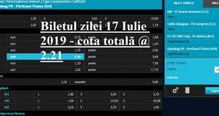 Biletul zilei 17 Iulie 2019 - cota totală @2.21