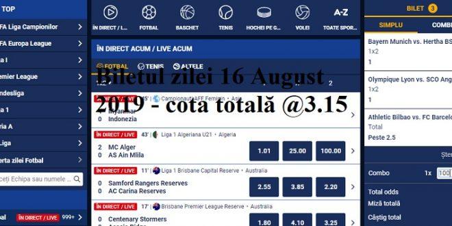 Biletul zilei 16 August 2019 - cota totală @3.15