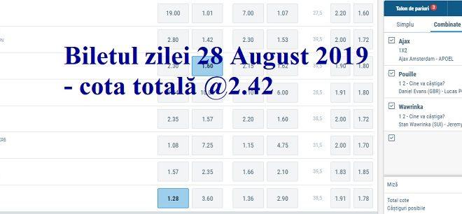 Biletul zilei 28 August 2019 - cota totală @2.42