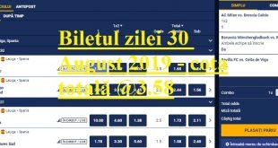 Biletul zilei 30 August 2019 - cota totală @3.58