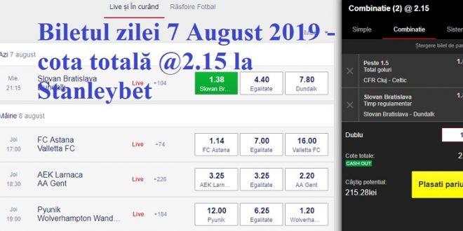 Biletul zilei 7 August 2019 - cota totală @2.15 la Stanleybet