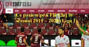 Ce pariem pe CFR Cluj în sezonul 2019 – 2020 (Liga 1)