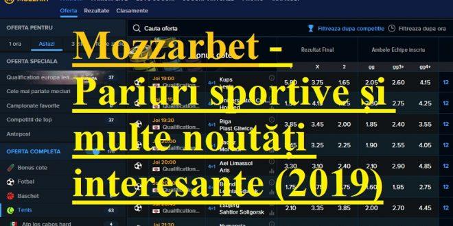 Mozzarbet - Pariuri sportive și multe noutăți interesante (2019)