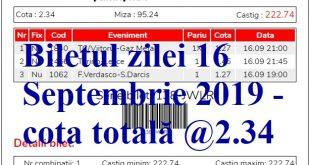 Biletul zilei 16 Septembrie 2019 - cota totală @2.34