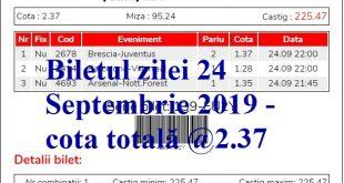 Biletul zilei 24 Septembrie 2019 SenatorBet