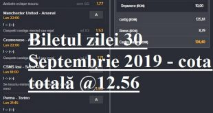 Biletul zilei 30 Septembrie 2019 - cota totala @12.56