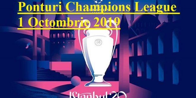 Ponturi Champions League 1 Octombrie 2019