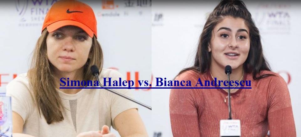 Bianca Andreescu vs. Simona Halep