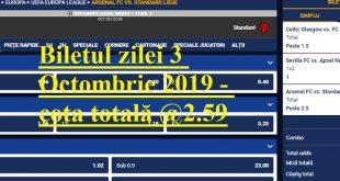 Biletul zilei 3 Octombrie 2019 - cota totală @2.59