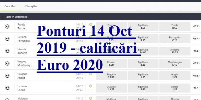 Ponturi 14 Oct 2019 - calificări Euro 2020