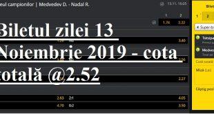 Biletul zilei 13 Noiembrie 2019 - cota totală @2.52