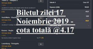 Biletul zilei 17 Noiembrie 2019 - cota totală @4.17