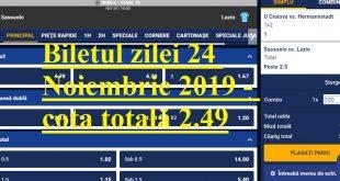 Biletul zilei 24 Noiembrie 2019 - cota totală 2.49