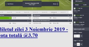 Biletul zilei 3 Noiembrie 2019 - cota totală @3.70