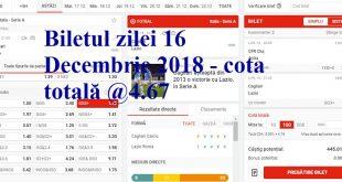 Biletul zilei 16 Decembrie 2018 - cota totală @4.67