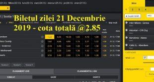 Biletul zilei 21 Decembrie 2019 - cota totală @2.85