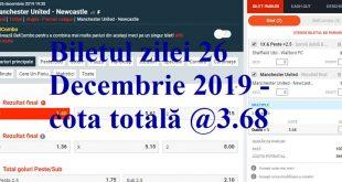 Biletul zilei 26 Decembrie 2019 - cota totală @3.68