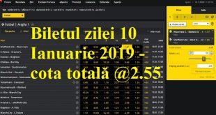 Biletul zilei 10 Ianuarie 2019 - cota totală @2.55