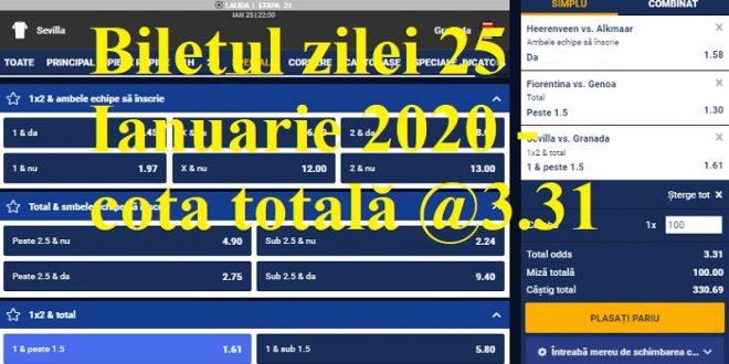 Biletul zilei 25 Ianuarie 2020 - cota totală @3.31
