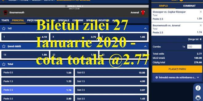 Biletul zilei 27 Ianuarie 2020 - cota totală @2.77