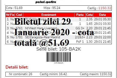 Biletul zilei 29 Ianuarie 2020 - cota totală @51.69