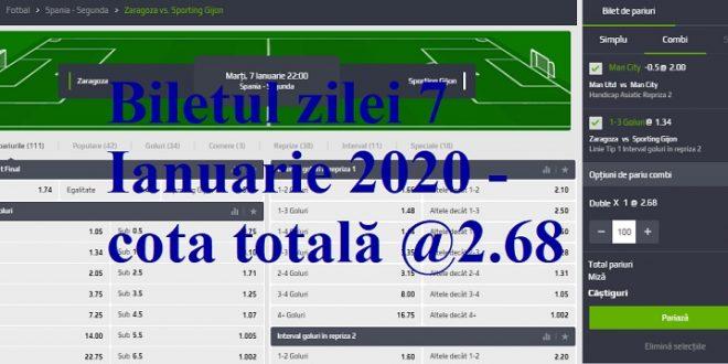 Biletul zilei 7 Ianuarie 2020 - cota totală @2.68