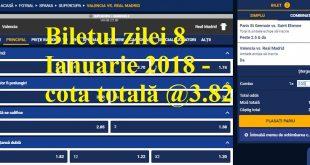 Biletul zilei 8 Ianuarie 2018 - cota totală @3.82