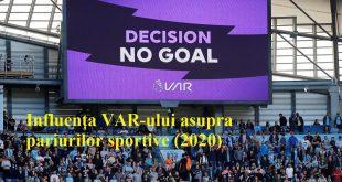 Influența VAR-ului asupra pariurilor sportive (2020)