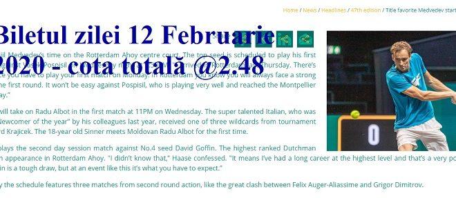 Biletul zilei 12 Februarie 2020 - cota totală @2.48
