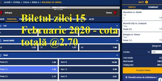 Biletul zilei 15 Februarie 2020 - cota totală @2.70
