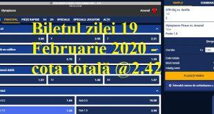 Biletul zilei 19 Februarie 2020 - cota totală @2.42