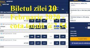 Biletul zilei 20 Februarie 2020 - cota totală @2.54