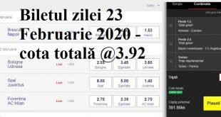 Biletul zilei 23 Februarie 2020 - cota totală @3.92