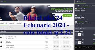 Biletul zilei 24 Februarie 2020 - cota totală @2.23