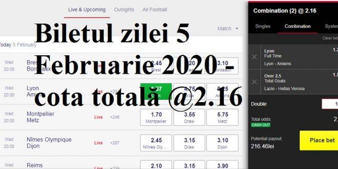 Biletul zilei 5 Februarie 2020 - cota totală @2.16