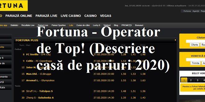Fortuna - Operator de Top! (Descriere casă de pariuri 2020)