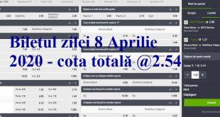 Biletul zilei 8 Aprilie 2020 - cota totală @2.54